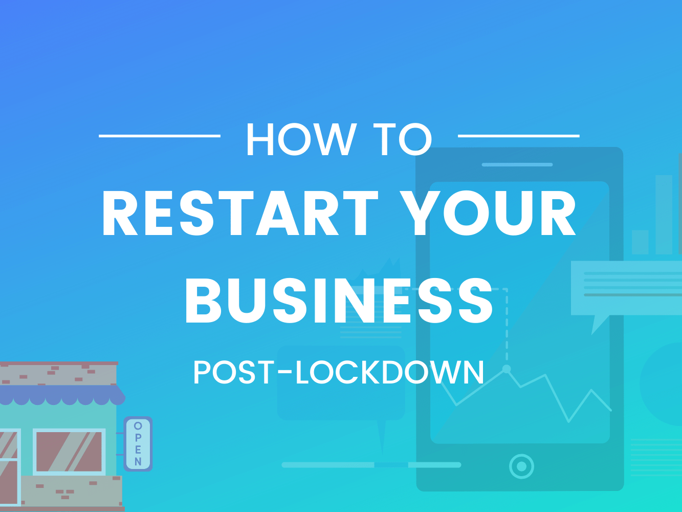 how to restart business after lockdown